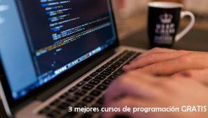 3 mejores cursos de programación GRATIS - Aprende a programar fácil