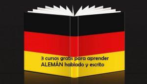 3 cursos gratis para aprender ALEMÁN hablado y escrito