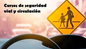 Cursos de seguridad vial y circulación GRATIS online