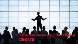 Los 3 mejores cursos de ORATORIA y DEBATE gratis