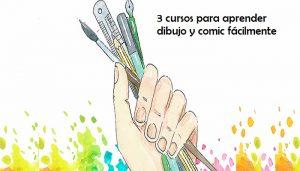 3 cursos para aprender dibujo y comic fácilmente